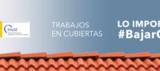 El INSST lanza la campaña «Trabajos en cubiertas: lo importante es bajar con vida»